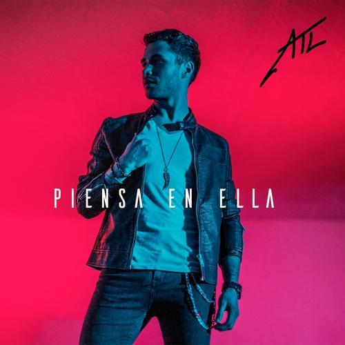 ATL - Piensa en Ella  (2018)