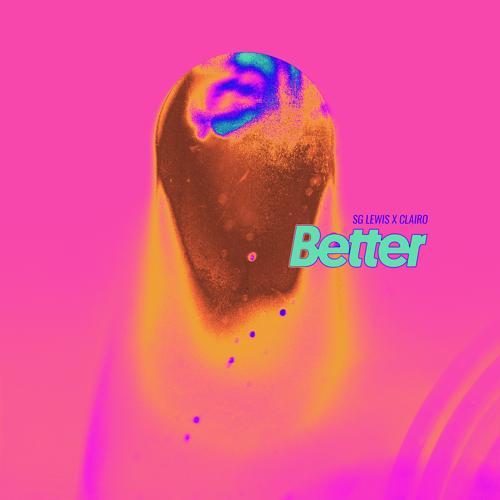 SG Lewis, Clairo - Better (SG Lewis x Clairo)  (2018)
