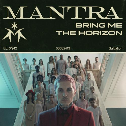 Bring Me The Horizon - MANTRA  (2018)