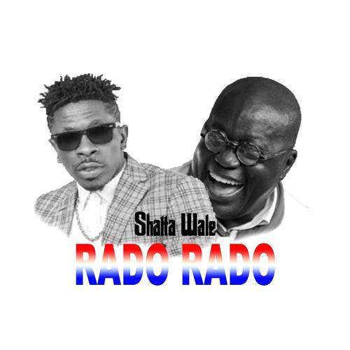 Shatta Wale - Rado Rado  (2017)