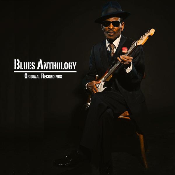 Альбом: Blues Anthology (Original Recordings)