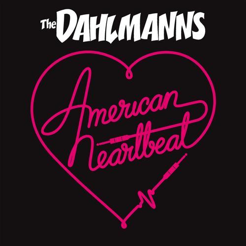 The Dahlmanns - American Heartbeat  (2018)