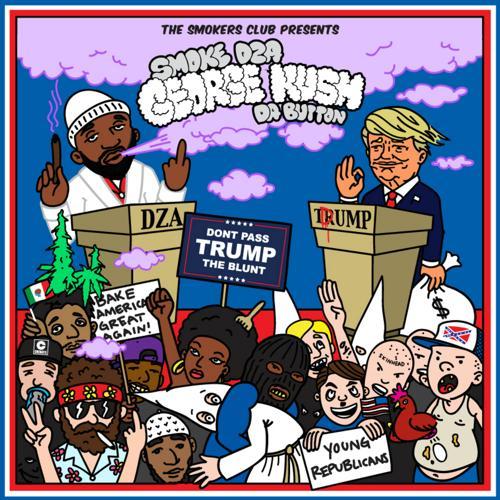 Smoke DZA - Don't Pass Trump the Blunt  (2016)