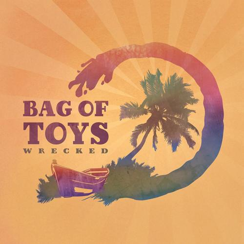 Bag of Toys - Wine on the Patio  (2018)
