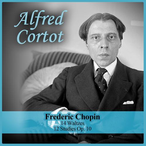 Alfred Cortot - Waltz Op. 34 No. 3 In F Major  (2016)
