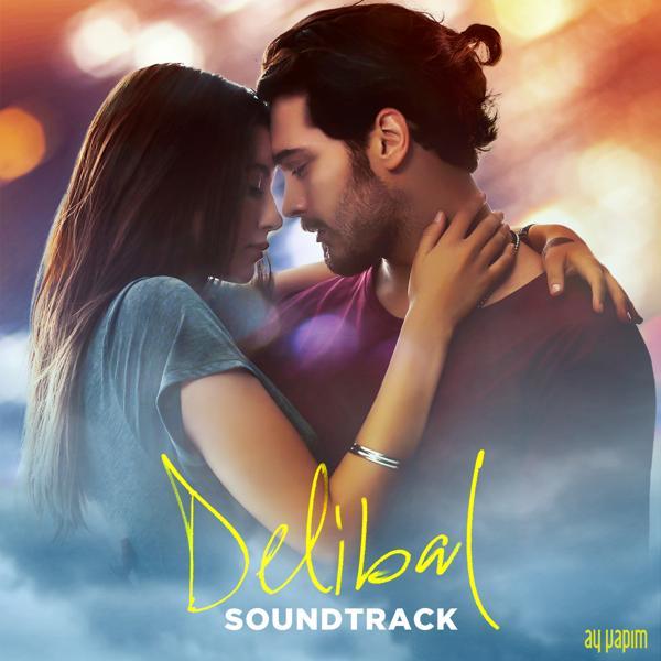Альбом: Ben Öyle Birini Sevdim ki (Delibal Original Soundtrack)