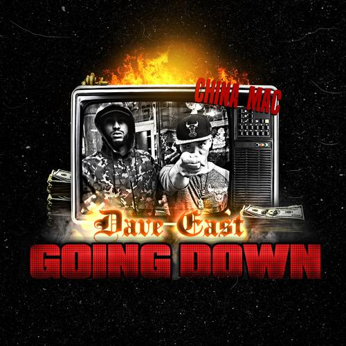 China Mac, Dave East - Going Down (feat. Dave East)  (2016)