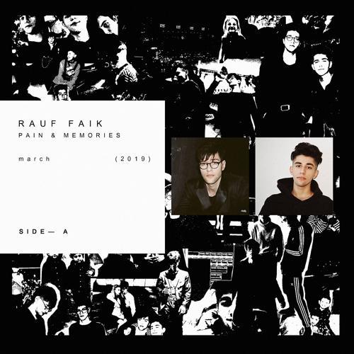 Rauf & Faik - My Pain My Pain  (2019)