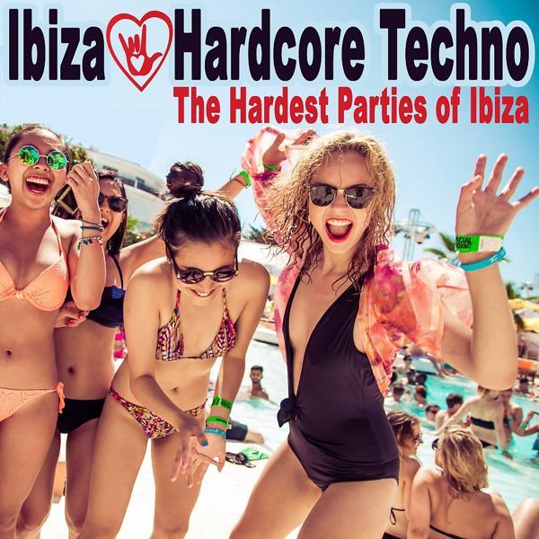 Альбом: Ibiza Loves Hardcore Techno - The Hardest Parties of Ibiza (The Best Hardstyle, Frenchcore & Hardcore)