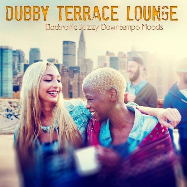 Альбом: Dubby Terrace Lounge