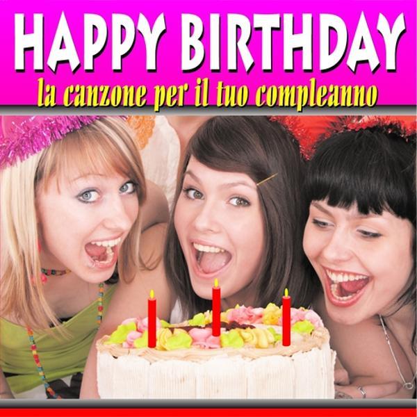 Альбом: Happy Birthday (La canzone per il tuo compleano)