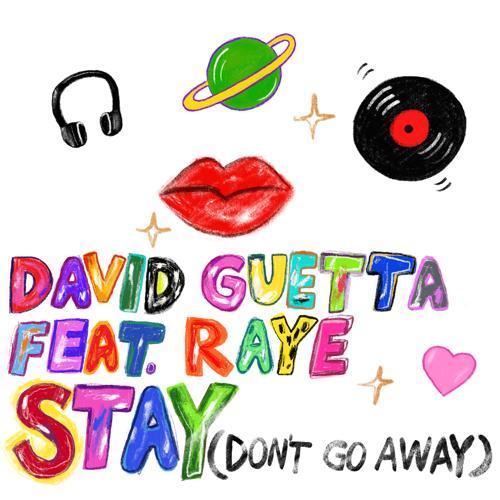David Guetta, Raye - Stay (Don't Go Away) [feat. Raye]  (2019)