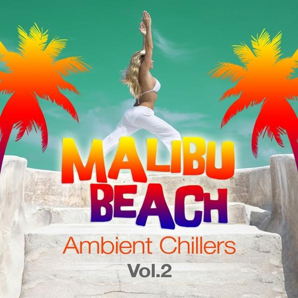 Альбом: Malibu Beach Ambient Chillers, Vol.2 (Global Chill Out and Erotic Lounge Pearls)