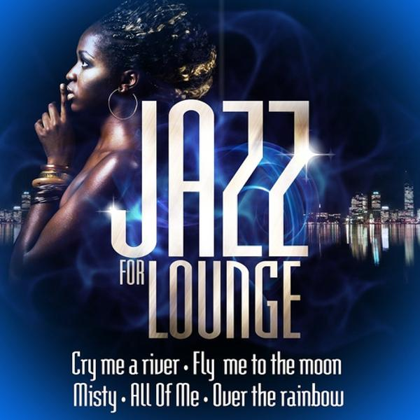 Альбом: Jazz for Lounge
