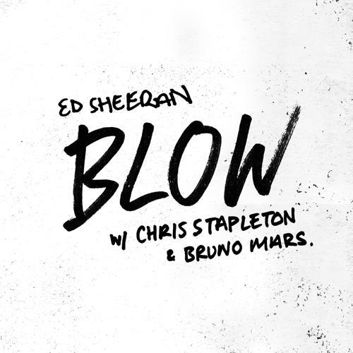 Ed Sheeran, Chris Stapleton, Bruno Mars - BLOW  (2019)