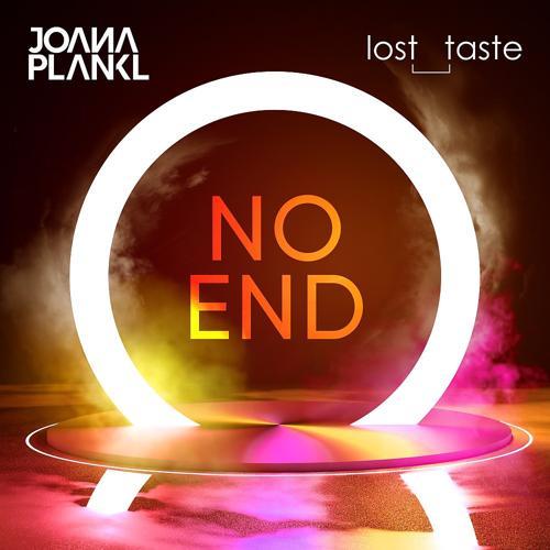 Joana Plankl, lost_taste - No End  (2019)