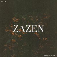 Tilla - Zazen