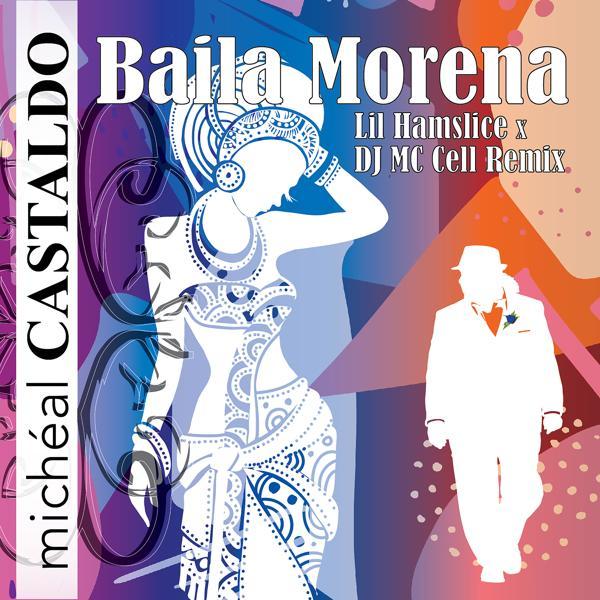 Альбом: Baila Morena (Remix)