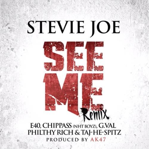 Stevie Joe, E-40, Chippass, G.Val, Philthy Rich, Taj-He-Spitz - See Me (feat. E-40, Chippass, G.Val, Philthy Rich & Taj-He-Spitz) (Remix)  (2015)