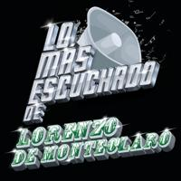 Lorenzo De Monteclaro - Yo Soy Norteño