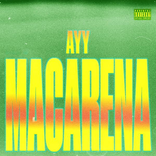 Альбом: Ayy Macarena