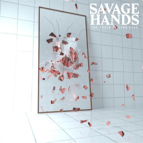 Savage Hands - Brain Dead